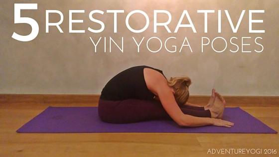 5 Restorative Yin Yoga Poses - Yoga holidays & yoga ...