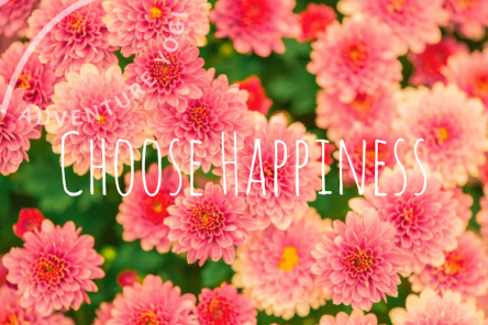 Choose Happiness Quote